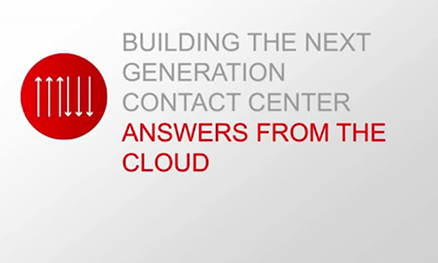 Building the Next Generation Contact Center